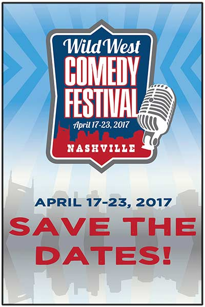 Wild West Comedy Fest April 17-23, 2017