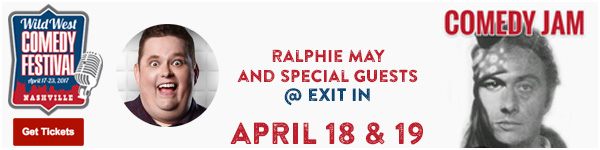 Comedy Jam: Ralphie May and Friends at Exit/In LIVE at the Wild West Comedy Festival - Grand Ole Opry House, April 17, 2017