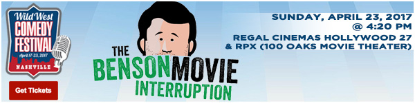 The Benson Movie Interruption: Wild Wild West with Doug Benson, Saturday, April 23, 2017 at 4:20pm